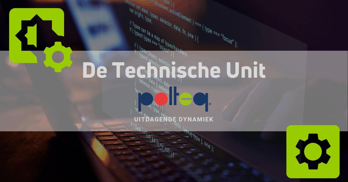 Werken bij de Technische Unit van Polteq biedt uitdagende dynamiek.